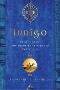Índigo: in serach of the color that seduced the world. Autor: MCKINLEY, CATHERINE E. Editora: ST MARTINS PRESS