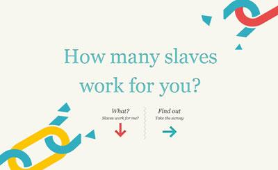 Quantos escravos trabalham para você?
