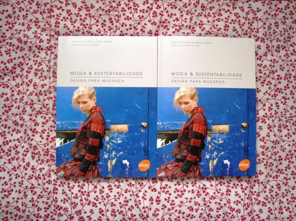 Livro Moda e sustentabilidade, Kate Fletcher e Lynda Grose.