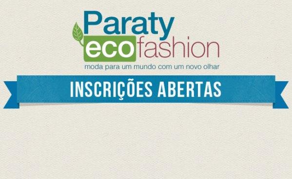 Inscrições abertas para o Paraty Eco Fashion 2012.