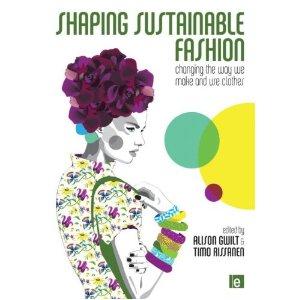 Shaping Sustainable Fashion, Timo Rissanem.