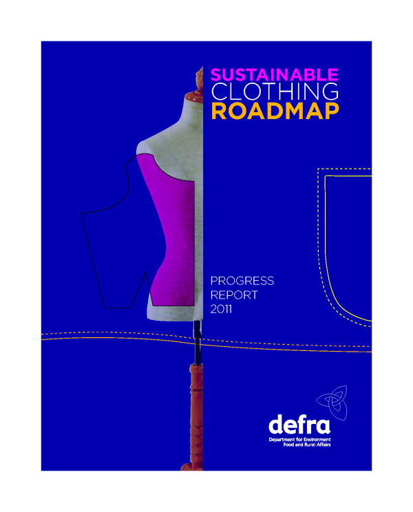 Sustainable Clothing Roadmap 2011.