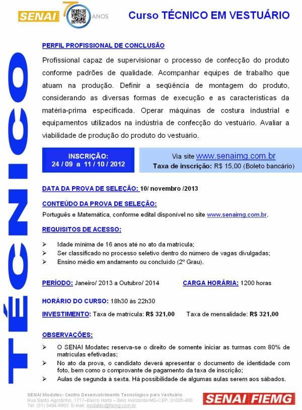 Curso técnico de vestuário - janeiro 2013 a outubro de 2014 - Senai Modatec - Belo Horizonte.