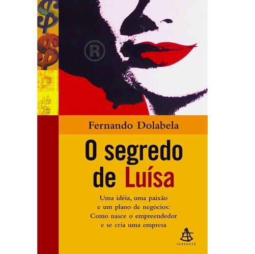 """O longseller """"O segredo de Luísa"""", de Fernado Dolabela."""